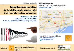 """Formació al Juliol a Tarragona: """"Socialització preventiva de la violència de gènere i del bullying als centres educatius"""""""