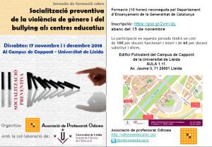 Formació a Lleida: 17 de novembre i 1 de desembre. Prevenció de la violència de gènere i del bullying als centres educatius. ODISSEA – ICE. 10 hores reconegudes Dept. Ensenyament.